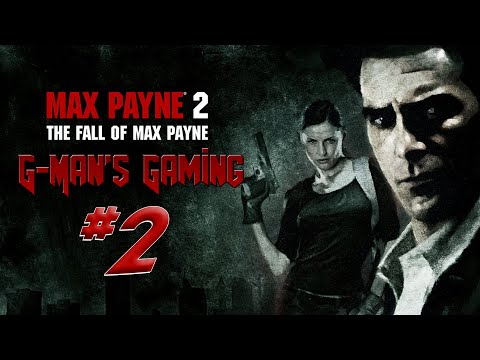 G Man S Gaming Max Payne 2 Part 2 Face From The Past Youtube