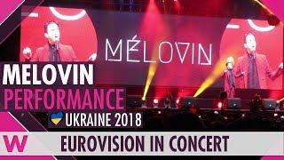 """MELOVIN """"Under the Ladder"""" (Ukraine 2018) LIVE @ Eurovision in Concert 2018"""