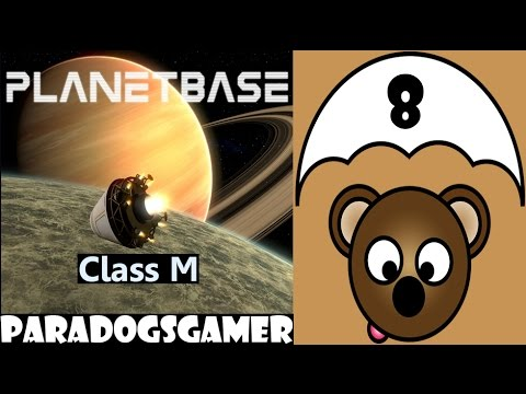 Planetbase - Class M planet - Episode 08