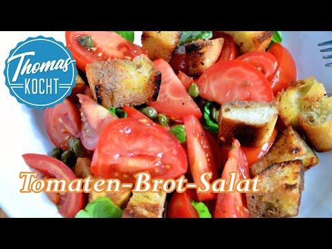 Toskanischer Brotsalat - Panzanella / Tomatensalat