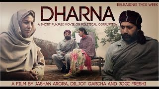 Dharna | A Short Punjabi Movie on Political Corruption | Jashan Arora | Diljot Garcha.
