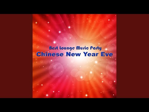 Lunar New Year With Chillout Music Party