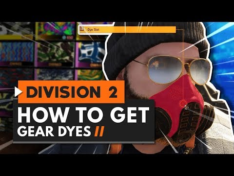 How to Get GEAR DYES in The Division 2 | Locations & Guide - YouTube