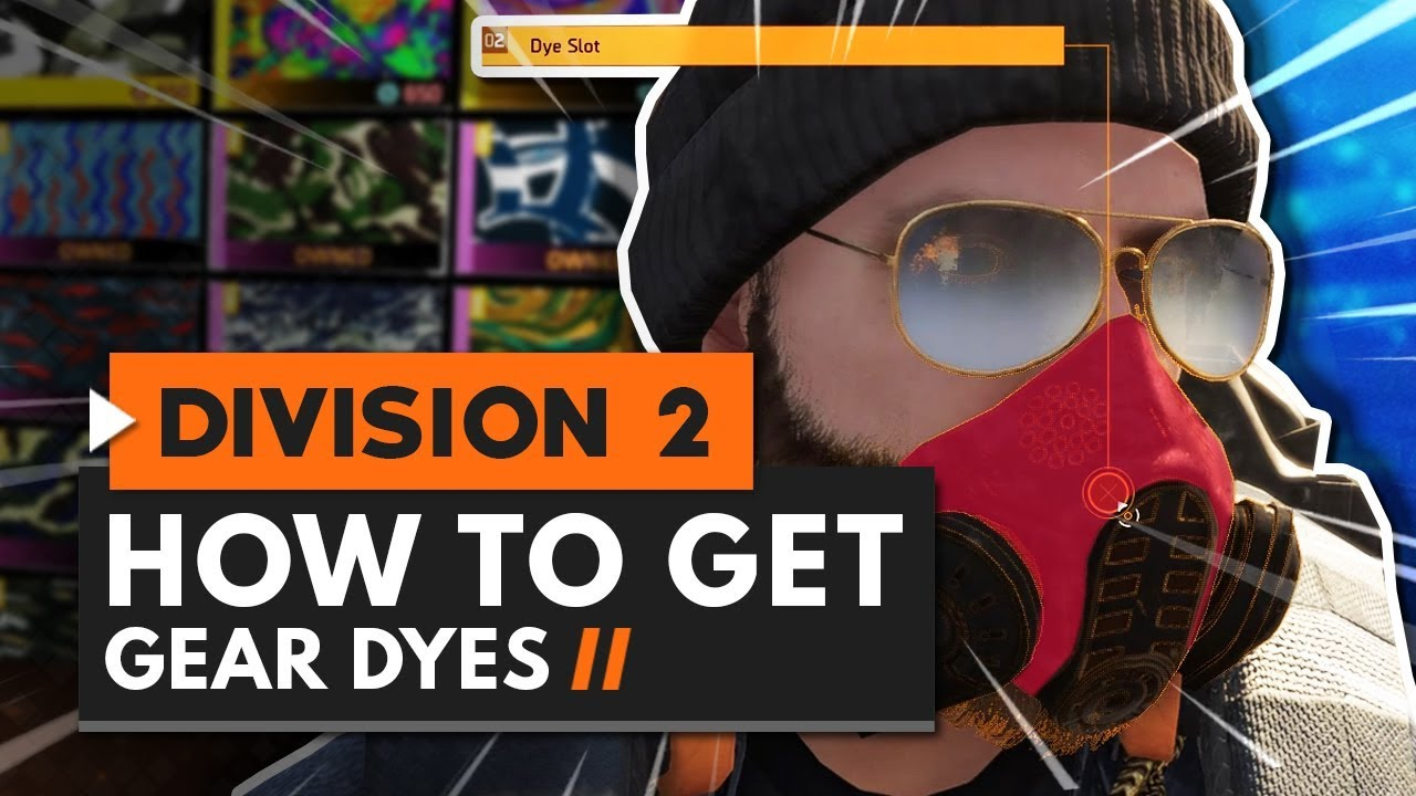 How to Get GEAR DYES in The Division 2 | Locations & Guide