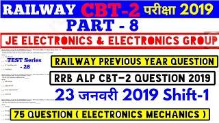 RRB JE Electronics CBT-2 P-8. Railway Previous Year Question Test series-28. 75 Electronics Question