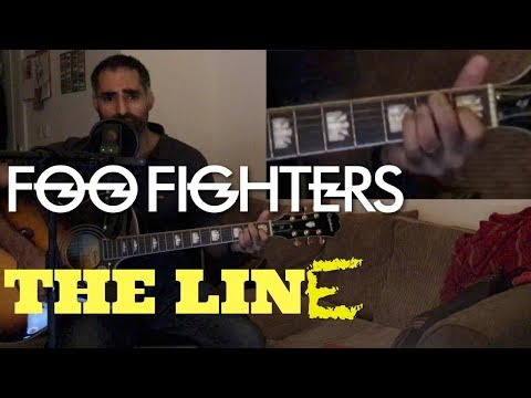 ♫ The Line (Acoustic Cover) ♫ - with chords displayed in real time - Foo Fighters