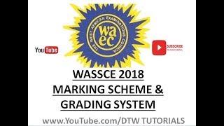 Download Video WASSCE 2018: Marking Scheme & Grading System MP3 3GP MP4