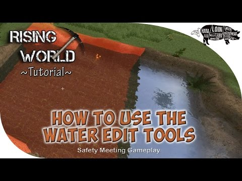 ~ RISING WORLD | WATER UPDATE Tutorial | How To Use The Water Edit Tools