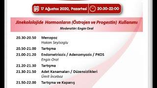 17 Ağustos 2020 Jinekolojide Hormonların (Östrojen ve Progestin) Kullanımı