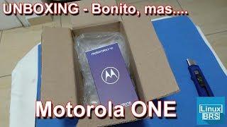 🔘 Motorola One - UNBOXING - Bonito, mas... O 1º do Brasil com Android One