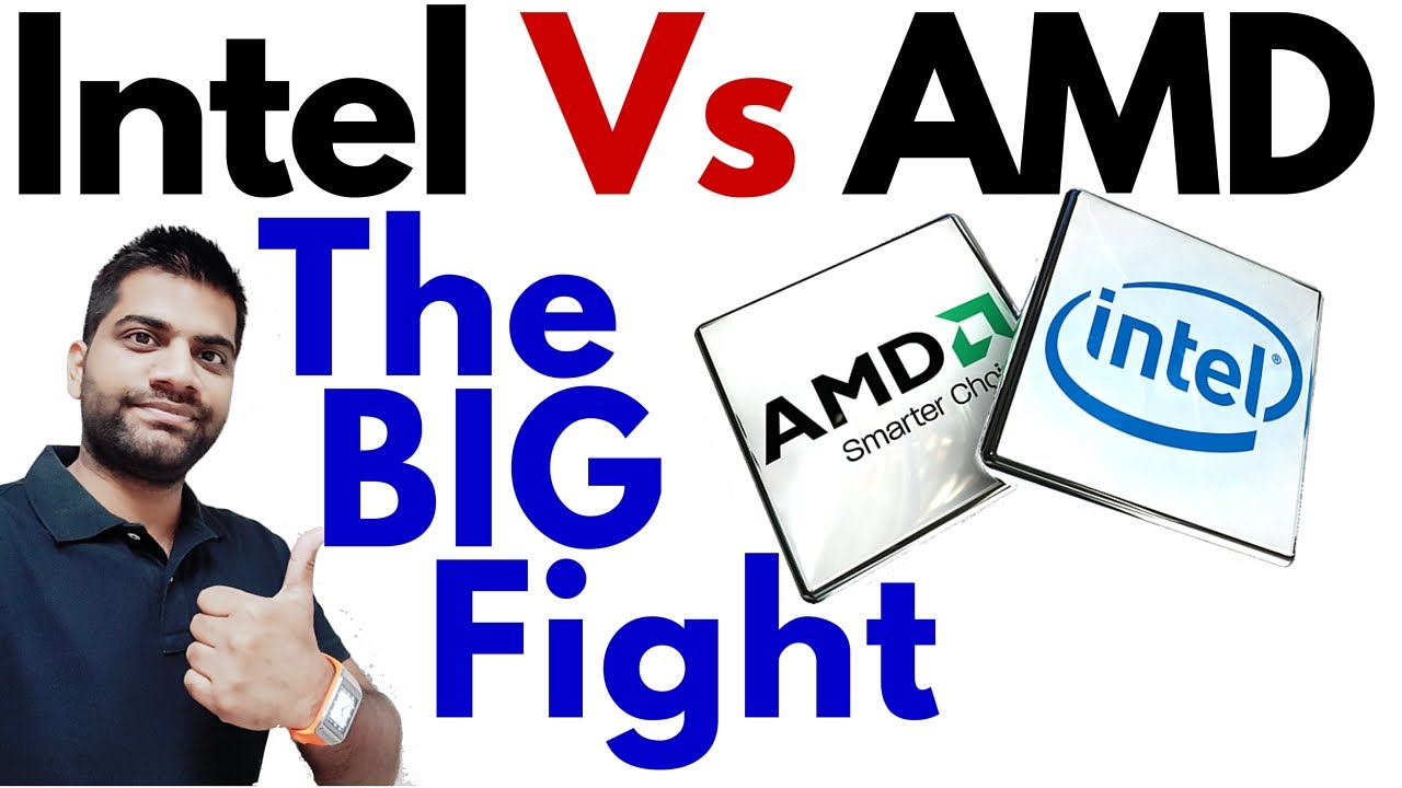 Intel Vs Amd Processors Which One Is Better For You Comparison Youtube
