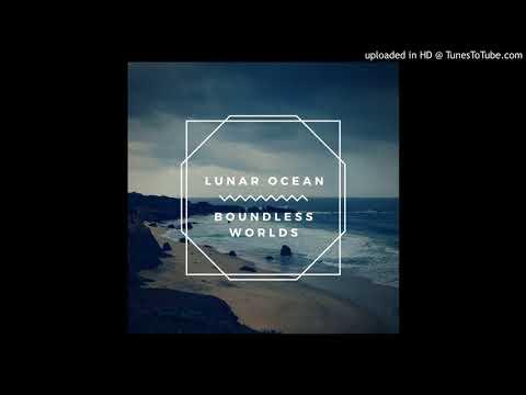 Lunar Ocean - Scandalous Oceans (Music Track - Boundless Worlds Album - Synth Pop)