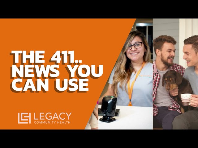 The 411: Legacy's News You Can Use - April 2021