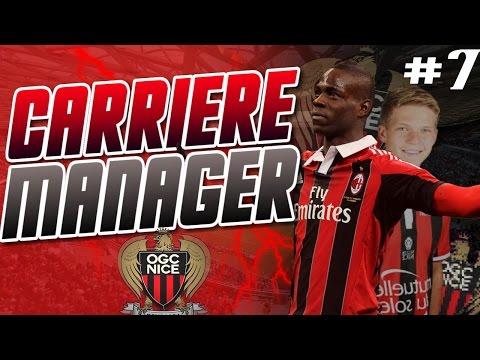 FIFA 17 | Carrière Manager | OGC Nice #7 : MARIO BALOTELLI !!!!
