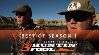 Huntin' Fool TV Season 01 Episode 13 - Best of Huntin' Fool TV