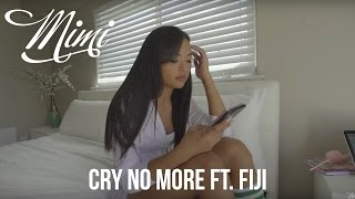 "Mimi ft Fiji ""Cry No More"" Music Video"