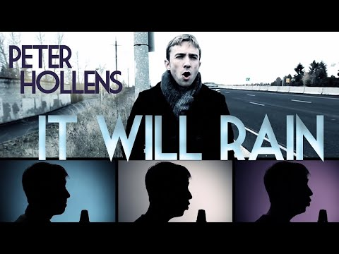 It Will Rain - Bruno Mars - Peter Hollens A Cappella Cover - [Official Music Video]