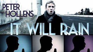 It Will Rain - Bruno Mars - Peter Hollens A Cappella Cover