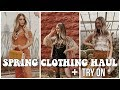 HUGE SPRING CLOTHING HAUL + TRY ON || F21 WINDSOR PRINCESS POLLY UO FP || NOEL LABB