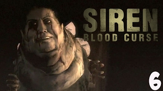 SOME F**KED UP SH1T | Siren: Blood Curse | 06