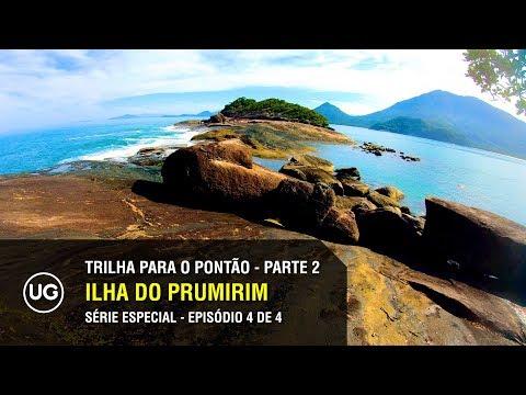 Ilha do Prumirim, Ubatuba SP - Trilha para o Pontão Parte 2 de 2 - Especial 4 de 4