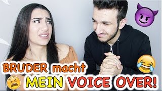 BRUDER macht Mein VOICE OVER! 😂 - Ebru Acikyol