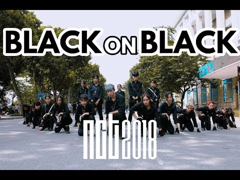 [1TAKE - KPOP IN PUBLIC] BLACK ON BLACK - NCT 2018 (엔시티 2018) Dance Cover By The D.I.P From Viet Nam