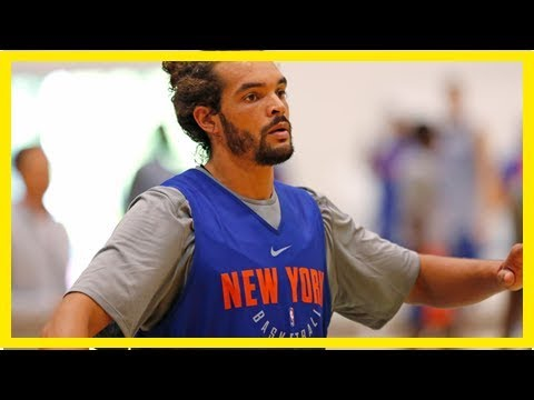 Knicks coach: i'm 'shocked' at how good joakim noahlooks