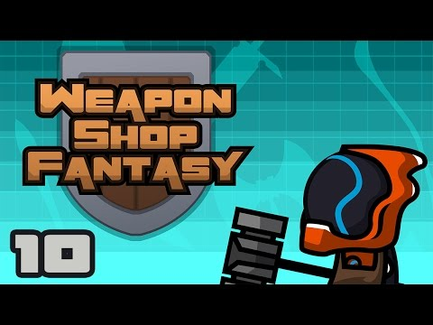 Let's Play Weapon Shop Fantasy - PC Gameplay Part 10 - No Surplus