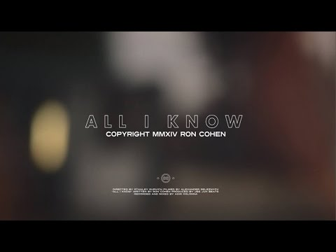 Ron Cohen רון כהן - All I Know (Jee Juh Contest) Prod. by Corbett