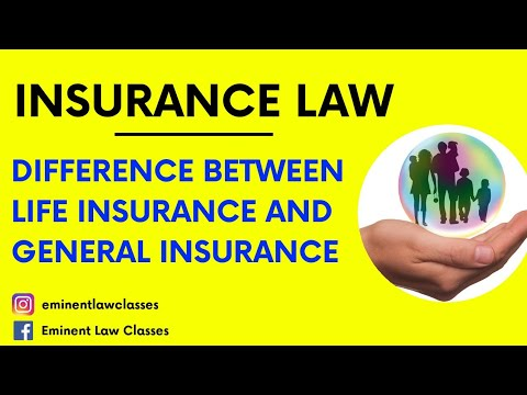 Difference between life insurance and general insurance,kinds of insurance,जीवन बीमा और सामान्य बीमा
