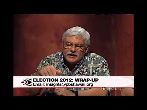 PBS Hawaii - Insights - Election 2012: Wrap-Up