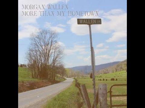 Morgan Wallen More Than My Hometown Audio Youtube