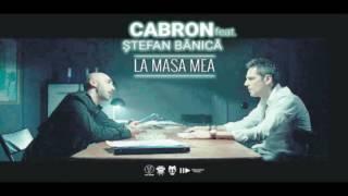 Cabron feat. Stefan Banica - La masa mea remix