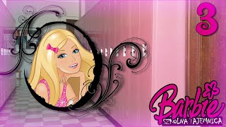 [Shal0na Niedziela] Barbie Szkolna Tajemnica odc. 3