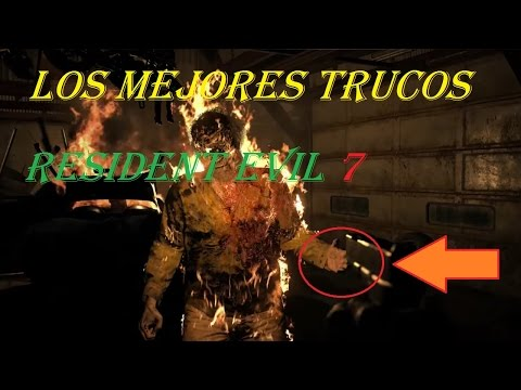 Los Mejores trucos de Resident Evil 7