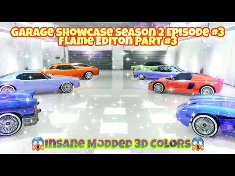 GTA 5 Online - Insane Modded 3D Colors (Garage Showcase Season 2 Episode #3) Flame Editon Part#3