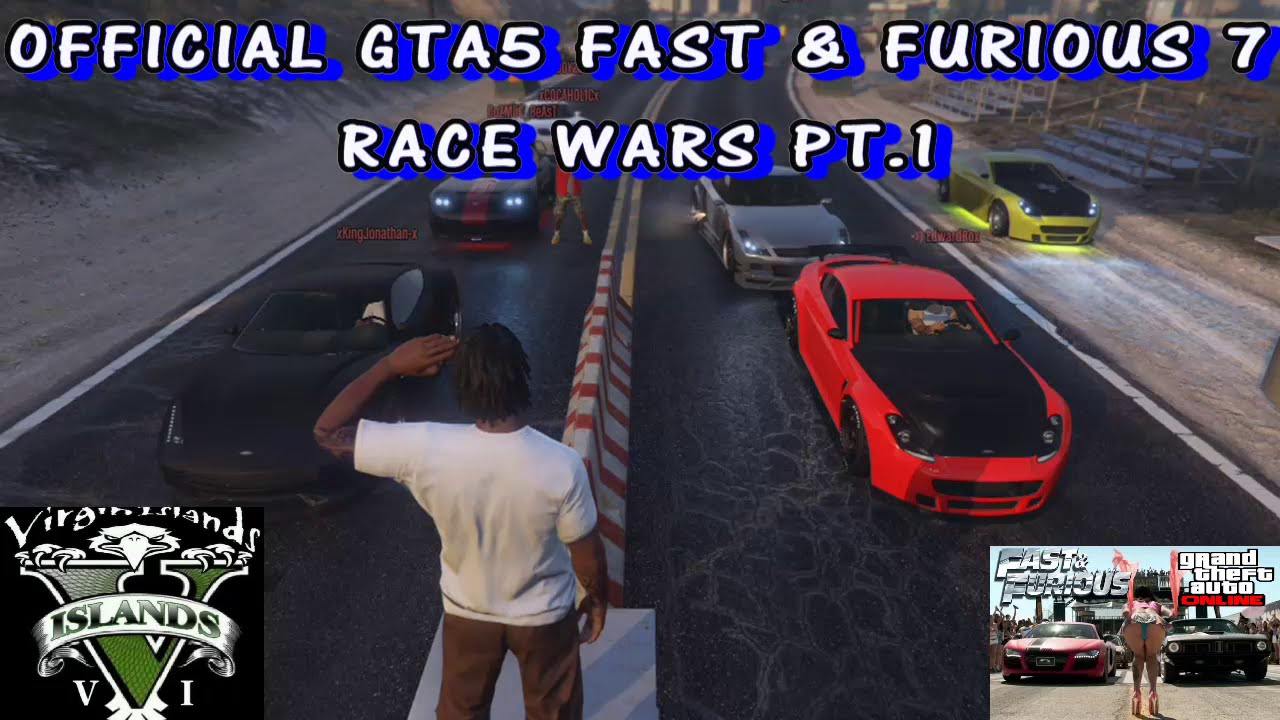 FAST & FURIOUS 7 Race Wars (Remade) Pt.1