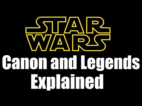 Star Wars Canon and Legends Explained