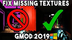 How to FIX Missing Textures for Garry's Mod (2019) (100% Guaranteed!)