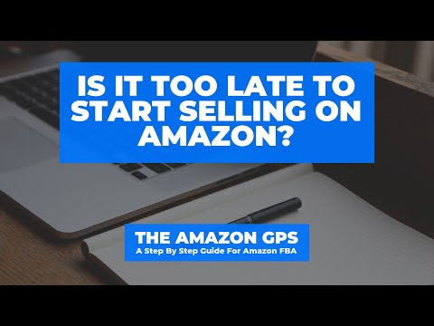 Is It Too Late To Sell On Amazon FBA? Is Amazon Too Saturated?