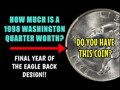 How Much Is A 1998 Washington Quarter Worth - Do You Have This Coin?  Final Eagle Reverse!