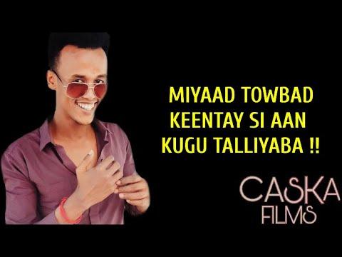 Download MASLAX MIDEEYE 2020   MIYAAD TOWBAD KEENTAY   HEES CUSUB