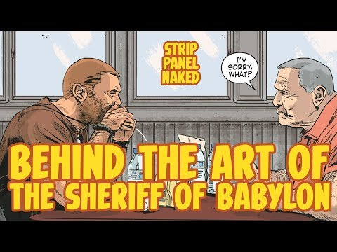 Behind the Art of The Sheriff of Babylon | Strip Panel Naked