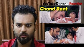 Pakistani Reaction   Chand Raat   Our Vines   2018
