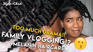 Style Chats | MORE Youtube Drama!? NEW Melanin Haircare, Family Updates