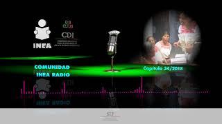 Comunidad INEA RAdio 34 2018