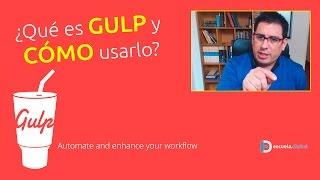 ¿Qué es Gulp y cómo usarlo?