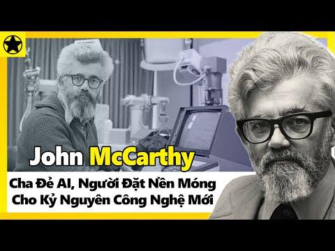 John McCarthy - Cha Đẻ AI, Người Đặt Nền Móng Cho Kỷ Nguyên Công Nghệ Mới