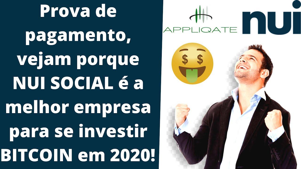 Prova de pagamento NUI SOCIAL, melhor empresa para investir em bitcoin em 2020!